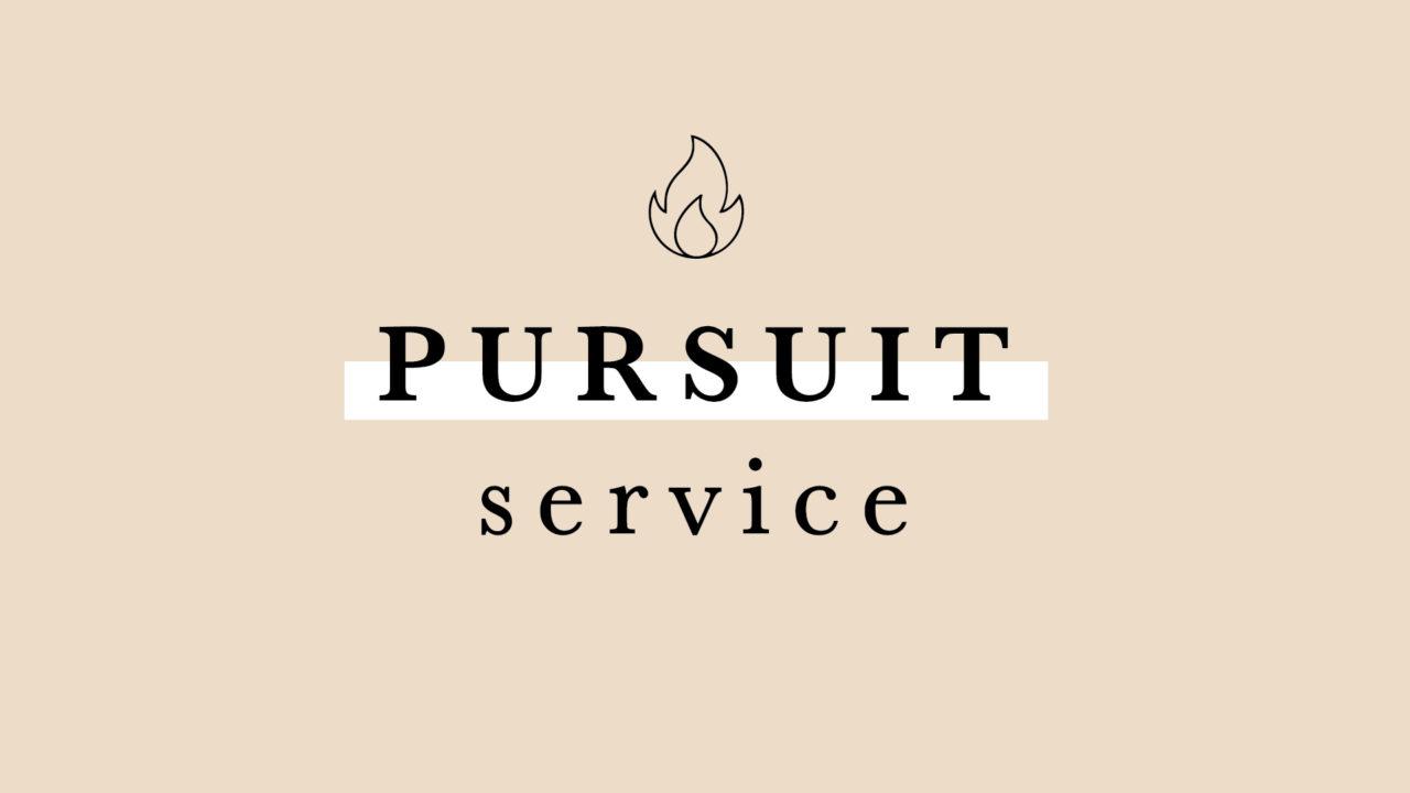Pursuit Service